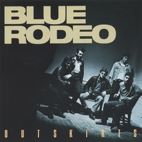 Blue Rodeo | Outskirts