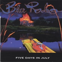 Blue Rodeo | Five Days In July