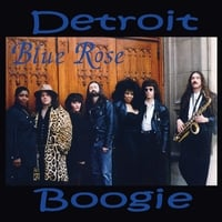 Blue Rose | Detroit Boogie