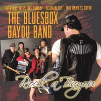 The Bluesbox Bayou Band | Rock a'Bayou