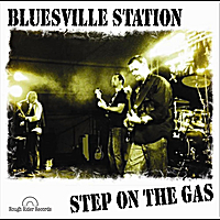 Bluesville Station | Step On the Gas
