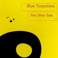 Blue Torpedoes | The Other Side