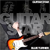 Blue Turner | Guitar Star