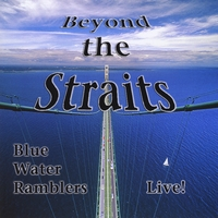 Blue Water Ramblers | Beyond the Straits