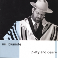 Neil Blumofe | Piety and Desire