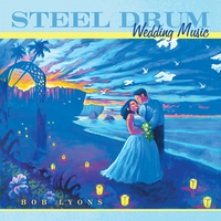 Bob Lyons | Steel Drum Wedding Music