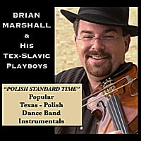 Brian Marshall and his Tex-Slavic Playboys | Polish Standard Time