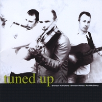 Brendan Mulholland/Brendan Hendry/Paul McSherry | tuned up