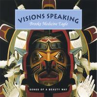 Brooke Medicine Eagle | Visions Speaking