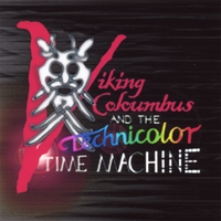 Brian Melville & Morgan Sweeney | Viking Columbus and the Technicolour Time Machine