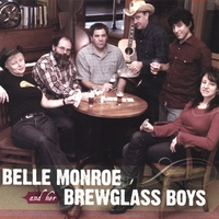 Belle Monroe and her Brewglass Boys | Belle Monroe and her Brewglass Boys