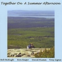 Bob McHugh, Ron Naspo, David Humm, Tony Signa | Together On A Summer Afternoon