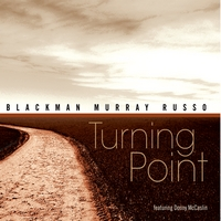 Blackman, Murray, Russo | Turning Point