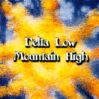 Blue Mother Tupelo | Delta Low ~ Mountain High