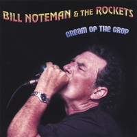 Bill Noteman and the Rockets | Cream of the Crop