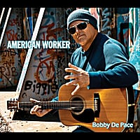 Bobby De Pace | American Worker