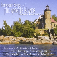 Bobby Horton | Homespun Songs of the Apostle Islands