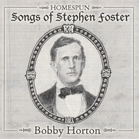 Bobby Horton | Homespun Songs of Stephen Foster