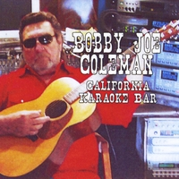 Bobby Joe Coleman | California Karaoke Bar