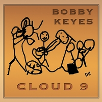 Bobby Keyes | Cloud 9