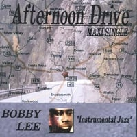 Bobby Lee | Afternoon Drive(Maxi Single)