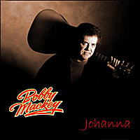 Bobby Mackey | Johanna - Single