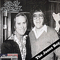 Bobby Mackey | The Jones Boy