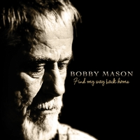 Bobby Mason | Find My Way Back Home