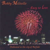 Bobby Militello | Easy To Love