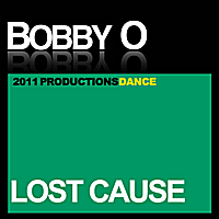 Bobby O | Lost Cause