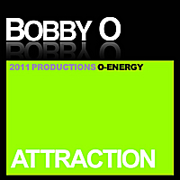 Bobby O | Attraction