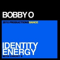 Bobby O | Identity Energy (With Chicky B)