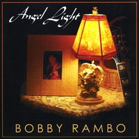 Bobby Rambo | Angel Light