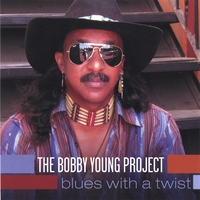 The Bobby Young Project | Blues With A Twist