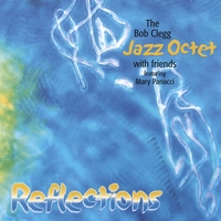 Bob Clegg Jazz Octet | Bob Clegg Jazz Octet & Friends