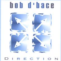Bob D'bace | Direction