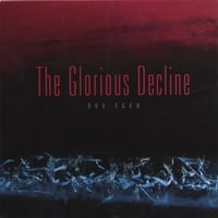 bob egan | the glorious decline