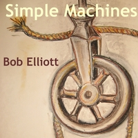Bob Elliott | Simple Machines