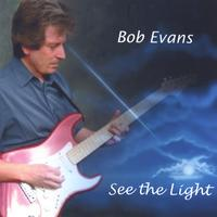 Bob Evans | See the Light
