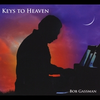 Bob Gassman | Keys to Heaven
