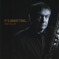 Bob Keller | It's About Time...