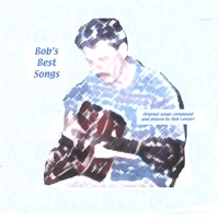 Bob Lawyer | Bob's Best Songs