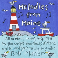 Bob Marier | Melodies from Maine