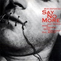 Bob Ostertag | Say No More, Vol. 1