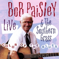 Bob Paisley & The Southern Grass | Color Of The Blues