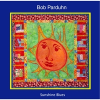 Bob Parduhn | Sunshine Blues