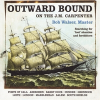 Bob Walser | Outward Bound on the J.M. Carpenter