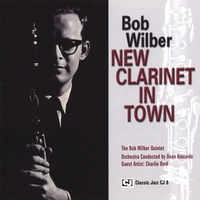Bob Wilber | New Clarinet In Town