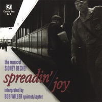 Bob Wilber | Spreadin' Joy: the Music of Sidney Bechet
