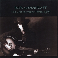 Bob Woodruff | The Lost Kerosene Tapes, 1999